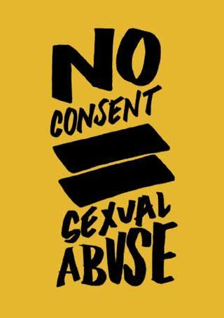 No Consent= Sexual Abuse