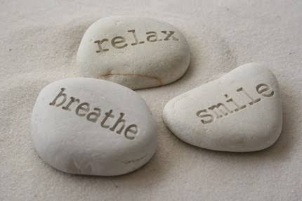 relax, breathe and smile